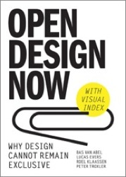 Open Design Now: Why Design Cannot Remain Exclusive