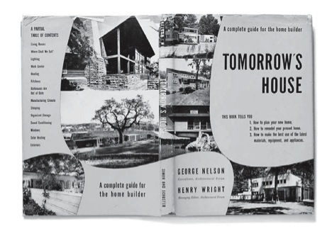 Tomorrows House a Complete Guide for the Home Bui