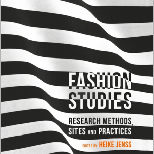 Fashion Studies Anthology Heike